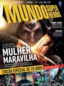 Capa da edição comemorativa de 10 anos da Mundos dos Super-Heróis (foto: divulgação)