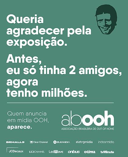 Segunda fase da campanha #AVidaDeRobson revela ação da Associação Brasileira de Out of Home (Crédito: Divulgação)