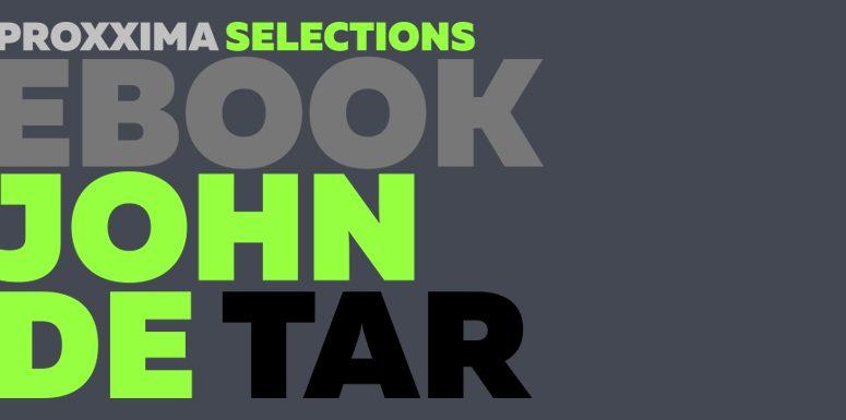 Proxxima Selections: O Melhor dos Melhores/ John De Tar