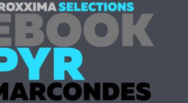 ProXXIma Selections: O Melhor dos Melhores/ Pyr Marcondes