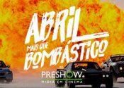 Abril Bombástico no Cinema