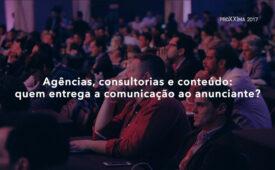 Agências, consultorias e conteúdo: quem entrega a comunicação ao anunciante?