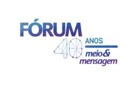 Fórum comemora 40 anos de Meio & Mensagem