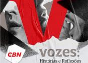 Podcast Vozes da CBN!!