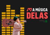 Projeto – A Música Delas