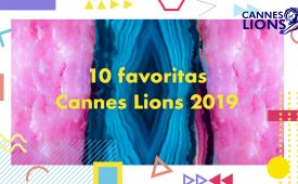 As 10 favoritas do Cannes Lions 2019