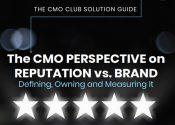 Reputação versus Marca: o desafio do CMO