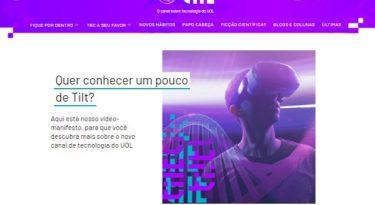 Tilt, o novo canal de tecnologia do UOL