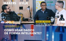 FORMAKERS 2 – EP4: Como usar dados de forma inteligente?
