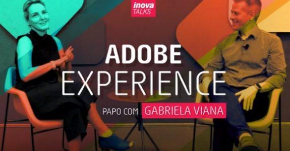 """Gabriela Viana, da Adobe: """"Ninguém vai conseguir fugir da tecnologia!""""."""