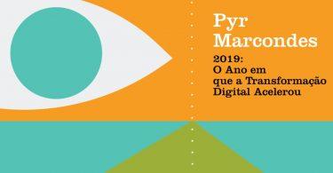 19 artigos e um texto bônus sobre como a Transformação Digital acelerou em 2019