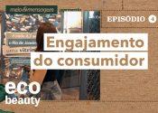 Eco Beauty: Engajamento do consumidor