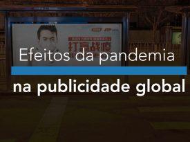 Efeitos da pandemia na publicidade global
