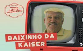 Profissão: Garoto-Propaganda | EP 4: Baixinho da Kaiser