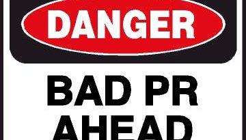Bad PR: visibilidade a qualquer custo gera retorno?