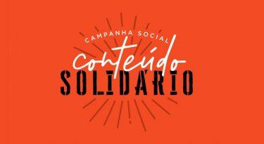 Pandemia motiva campanha Conteúdo Solidário