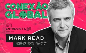 Conexão Global | EP1: Mark Read, CEO do WPP