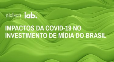 Impactos do COVID-19 nos investimentos em mídia no Brasil