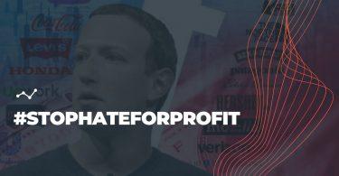 Stop Hate for Profit: os efeitos do boicote um ano depois