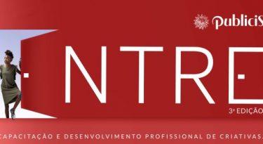 Projeto Entre passa a contar com mentoria do Publicis Groupe