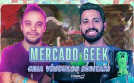 Mercado geek cria vínculos digitais
