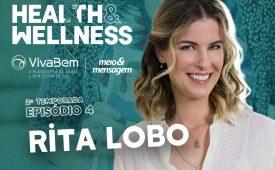 Saúde começa pela boca, com Rita Lobo