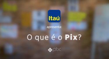 Série de vídeos do Itaú tira dúvidas sobre Pix