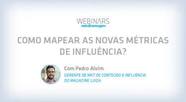 Como mapear as novas métricas de influência?