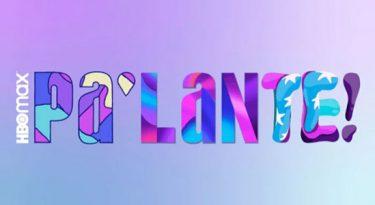 HBO Max lança Pa'lante! para exaltar vozes latinas