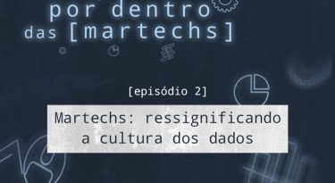 EP 2: Ressignificando a cultura dos dados