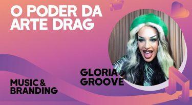 O poder da arte drag – Music & Branding I T3 EP4