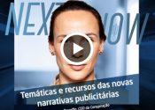 Next, Now: Novas Narrativas