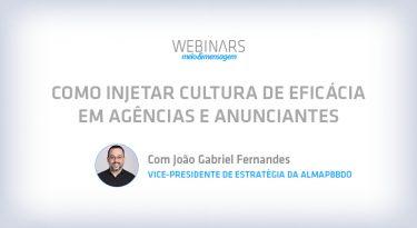 Como injetar cultura de eficácia em agências e anunciantes