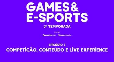 Competição, conteúdo e live experience
